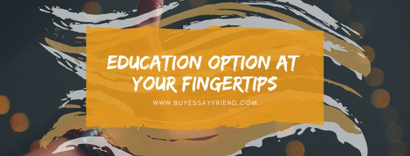 Written essay on your fingertips and educational option.