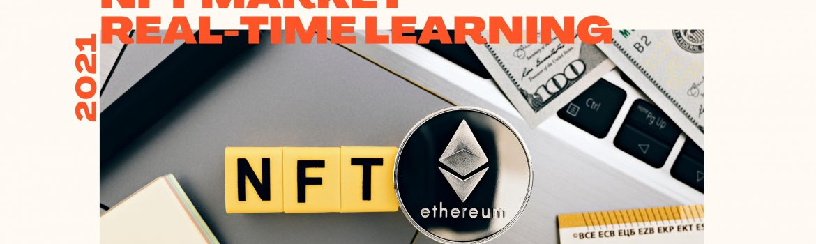 Banner on What Is NFT market and New Opportunities for Learning