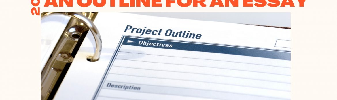 How to Write an Outline for an Essay Buyessayfriend.com